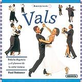 img - for Vals - Bailes de Salon (Spanish Edition) book / textbook / text book