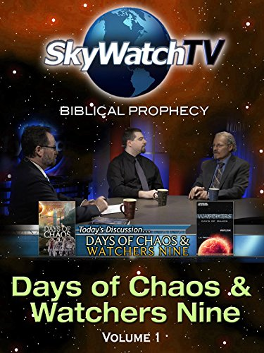 Skywatch TV: Biblical Prophecy - Day of