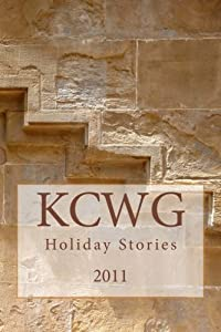 KCWG Holiday Stories 2011 by Mike Lance (2012-01-20)
