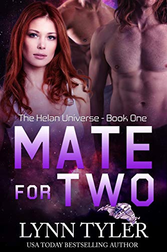Mate For Two (Helan Universe Book 1)