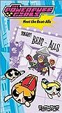 The Powerpuff Girls - Meet The Beat-Alls [VHS]