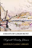 img - for Essays of Leigh Hunt book / textbook / text book