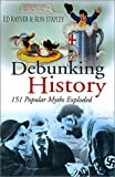 Debunking History, Ed Raynor and Ron Stapley, 0750929308