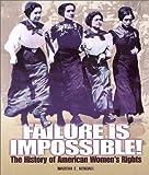 Failure Is Impossible!, Martha E. Kendall, 0822517442