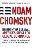 Hegemony or Survival?: America's Quest for Global Dominance