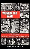 WOMEN and WAR, Jack Hilton Cunningham, 0874407729
