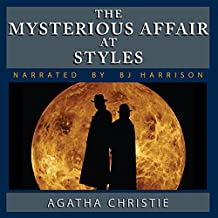 The Mysterious Affair at Styles [Classic Tales Edition]