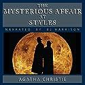 The Mysterious Affair at Styles [Classic Tales Edition] Hörbuch von Agatha Christie Gesprochen von: B. J. Harrison