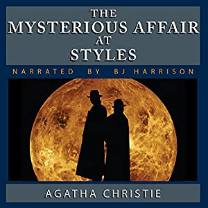 The Mysterious Affair at Styles [Classic Tales Edition] Audiobook