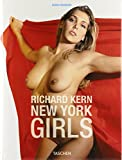 Richard Kern: New York Girls, 20th anniversary (English, French and German Edition)