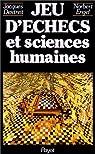 Jeu d'échecs et sciences humaines par Dextreit