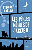 vignette de 'Les perles noires de Jackie O. (Stéphane Carlier)'