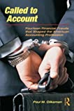 img - for Called to Account: Fourteen Financial Frauds that Shaped the American Accounting Profession by Paul M. Clikeman (2008-12-12) book / textbook / text book