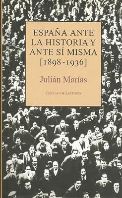 España Ante La Historia Y Ante Sí Misma (1898-1936): Amazon.es ...