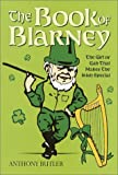 The Book of Blarney, Anthony Butler, 0517161907