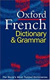 Oxford French Dictionary and Grammar, William Rowlinson, 0198603878