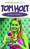 Little People, Tom Holt, 1841491160