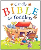 Candle Bible for Toddlers, Juliet David, 082547311X