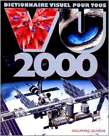 Téléchargement Vu 2000: Dictionnaire visuel pour tous pdf