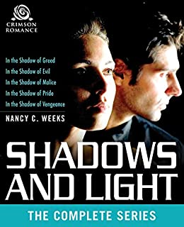 Shadows and Light: The Complete Series by [Weeks, Nancy C]