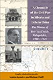 A Chronicle of the Civil War in Siberia and Exile in China, , 081792972X