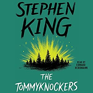 The Tommyknockers Hörbuch
