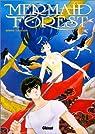Mermaid forest, tome 1 par Takahashi
