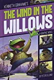 The Wind in the Willows (Graphic Revolve: Common Core Editions)