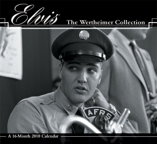 Elvis 2010 Calendar: The Wertheimer - 2010 Elvis Calendar