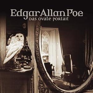 Das ovale Porträt (Edgar Allan Poe 10) Hörspiel