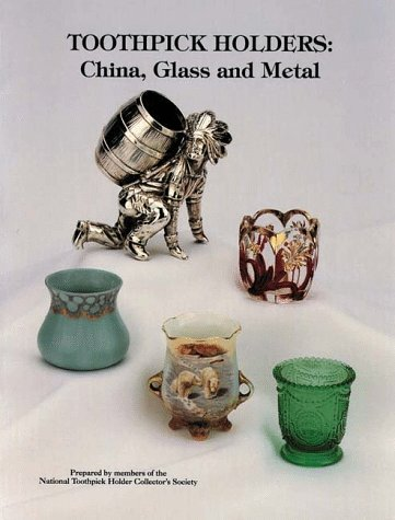 Antique Toothpick Holders - Toothpick Holders: China, Glass and Metal