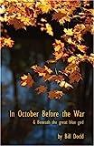 In October Before the War, Bill Dodd, 1413714420