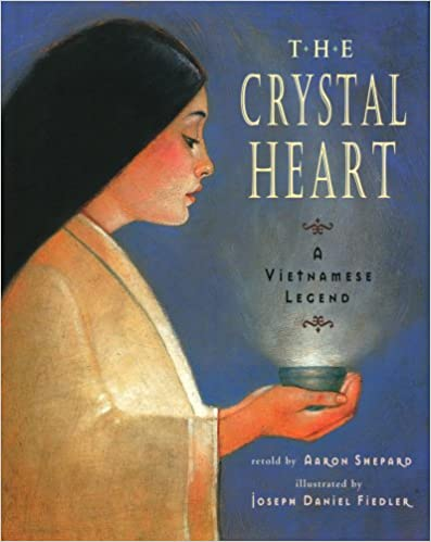 Book The Crystal Heart: A Vietnamese Legend