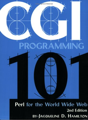 CGI Programming 101: Programming Perl for the World Wide Web, Second Edition by Brand: CGI101.com