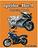 aprilia + Buell : Coloring Book: motorcycle coloring book