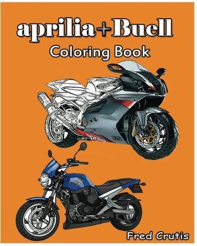 aprilia + Buell : Coloring Book: motorcycle coloring book