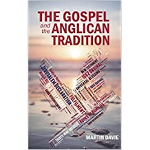 The Gospel and the Anglican Tradition