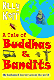 A Tale of Buddhas and Bandits