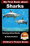 img - for My First Book about Sharks - Amazing Animal Books - Children's Picture Books book / textbook / text book