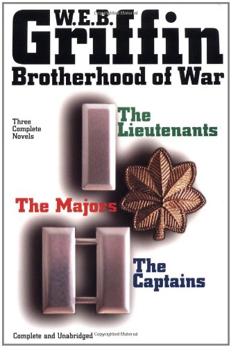Brotherhood of War: The Lieutenants, the Captains, the Majors  - 3 Complete Novels (Cast Of War Of The Worlds 1953)