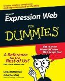 Microsoft Expression Web for Dummies, Linda Hefferman and Asha Dornfest, 0470115092