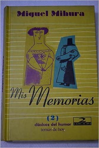 Descarga un libro para encender el ipad. Mis memorias (2) 8478809058 en español PDF