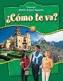Como te va? A, Nivel verde, Student Edition (Glencoe Middle School Spanish) (Spanish Edition)