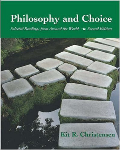 Philosophy and Choice : Selected Readings from Around the World