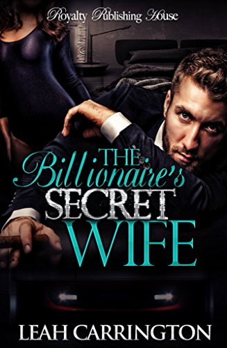 Search : The Billionaire's Secret Wife: BWWM Romance