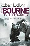 Front cover for the book The Bourne Supremacy by Robert Ludlum