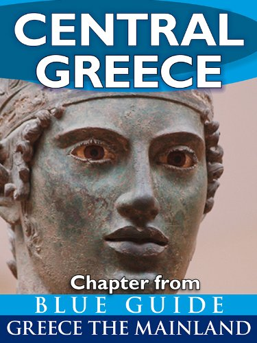 central-greece-with-delphi-blue-guide-chapter-from-blue-guide-greece-the-mainland