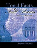 Tonal Facts and Tonal Theories : Theory 2 Workbook, Jablonsky, Stephen, 075752771X