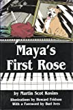 Maya's First Rose, Martin S. Kosins, 096343800X