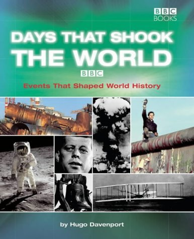Days That Shook the World by Hugo Davenport (2003-10-02)